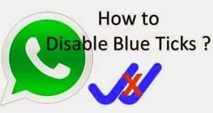 disable blue ticks- whatsapp tricks