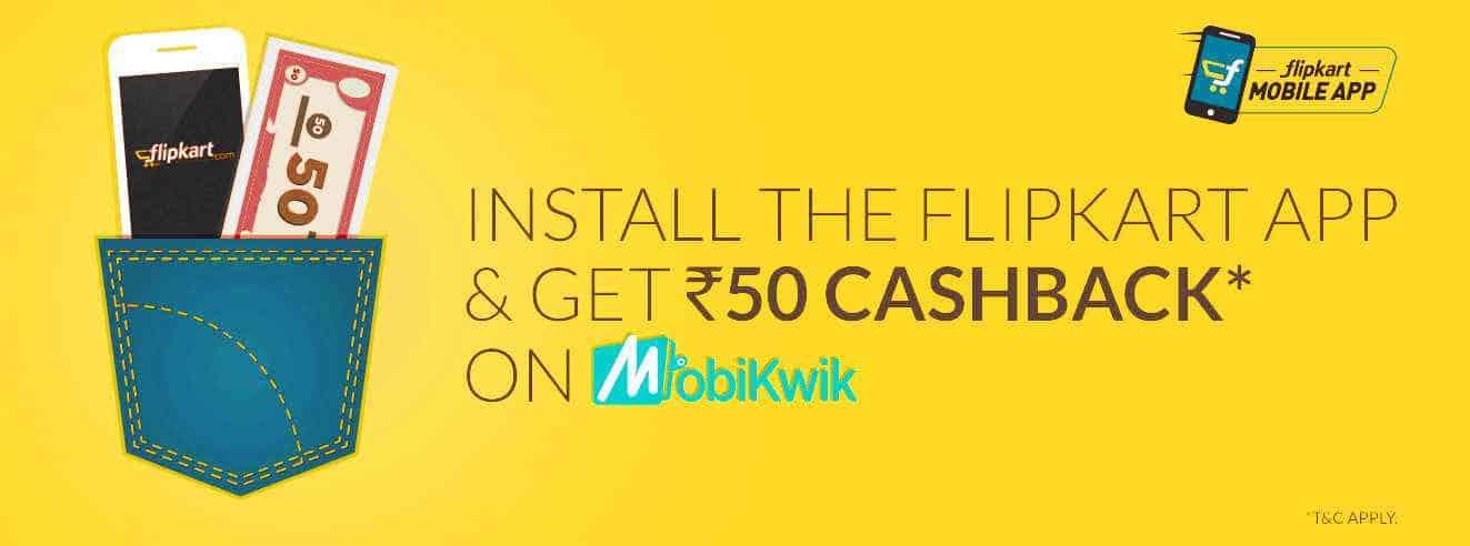 Flipkar app offer rs 50 mobiqwik