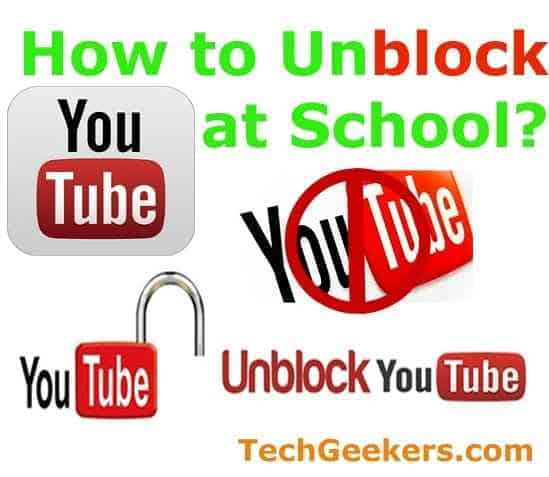 How to unblock youtube videos at school