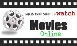 Top Free movie Websites 2018: Best Movie streaming sites to watch movie online