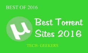 Top 30+ Best Torrent Sites 2017 (New Torrent Websites)