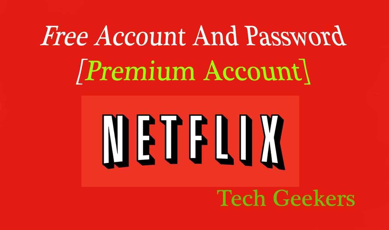 free netflix accounts and passwords 2016 working premium accounts