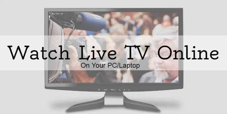 Top 10 Free Websites to Watch Live TV Online On PC or Laptop