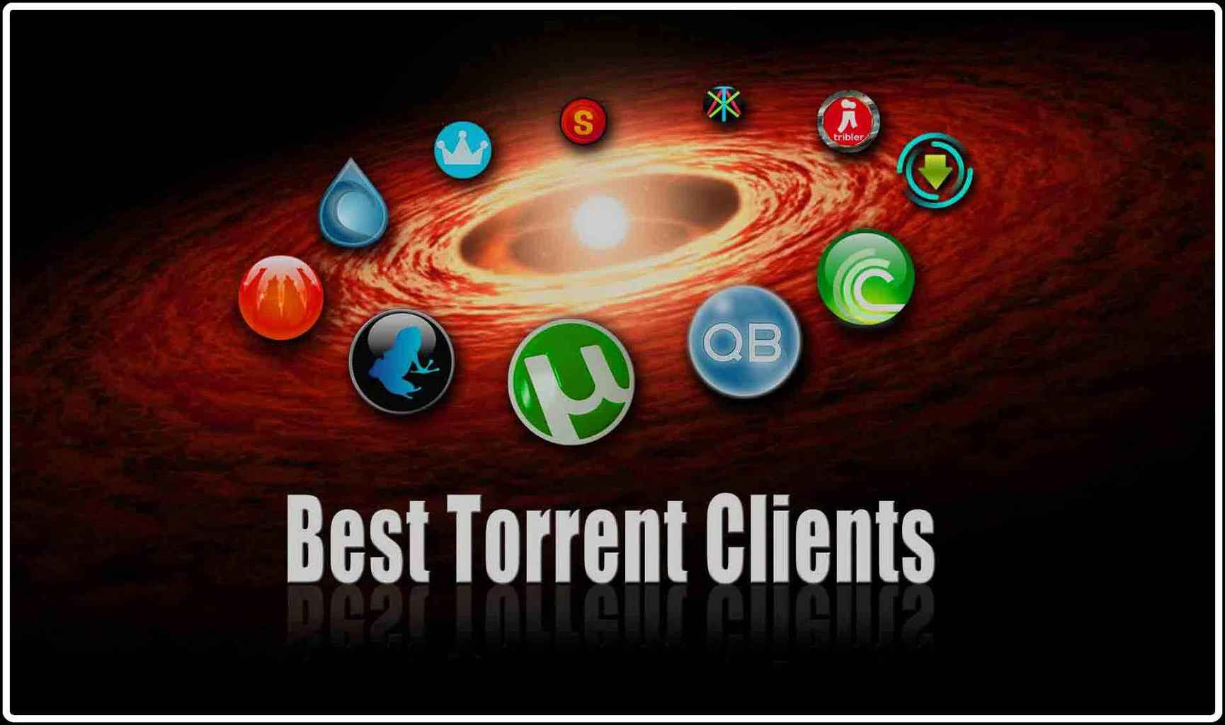 7 Best Torrent Clients 2016 for faster torrent download