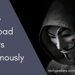 How to Download Torrents Anonymously: