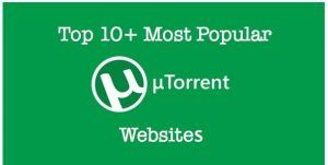 List Of Torrent Sites in 2018