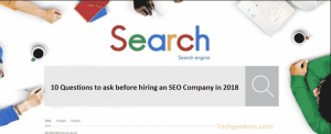 10 Questions to ask before hiring an SEO Company in 2018