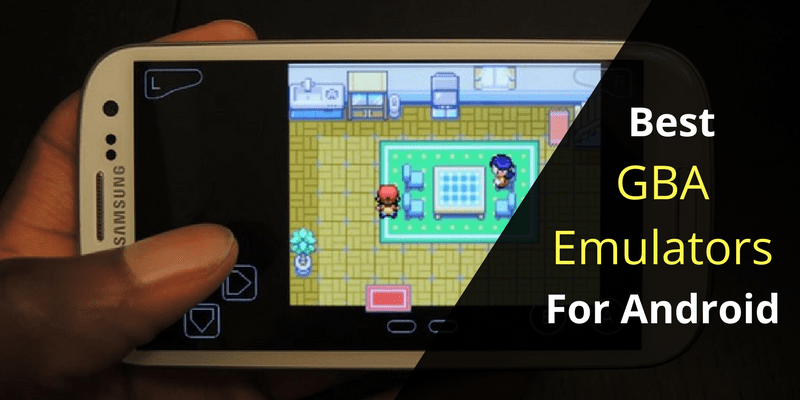Best GBA Emulators for Android in 2018 1