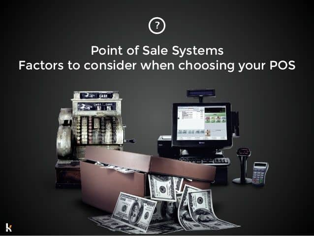 How to choose Right POS (Point-Of-Sale) for Your Business 1