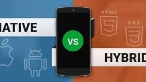 native vs hybrid development technologies