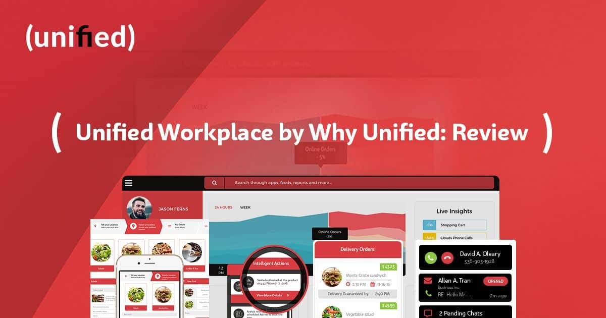 Unified Workplace by Why Unified: Review? 1