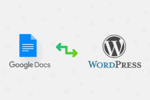 How to Write and Publish from Google Docs to WordPress ? 1